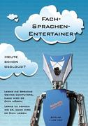 Roswitha R. Kortheuer: Fach-Sprachen-Entertainer