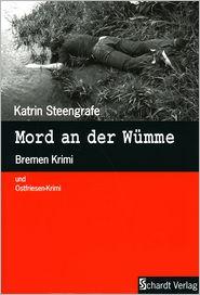 Mord an der Wümme: Bremen Krimi und Ostfriesen-Krimi