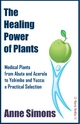The Healing Power of Plants - Anne Simons