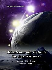 Abenteuer der Gefühle im Sternenraum