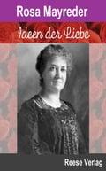 Ideen der Liebe - Rosa Mayreder