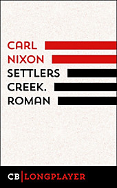 Settlers Creek Carl Nixon Author