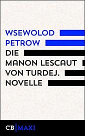 Die Manon Lescaut von Turdej Wsewolod Petrow Author