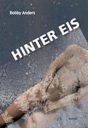 Anders, Bobby: Hinter Eis
