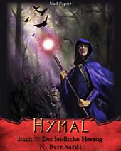 Der Hexer von Hymal, Buch VII - Der leidliche Herzog