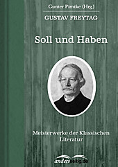 Soll und Haben: Meisterwerke der Klassischen Literatur