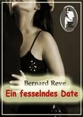 Ein fesselndes Date - Bernard Reve