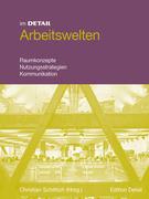 Christian Schittich: Arbeitswelten