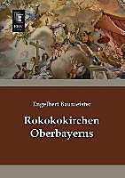 Rokokokirchen Oberbayerns