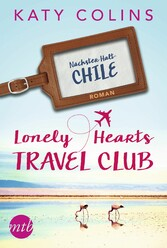 Nächster Halt: Chile - Katy Colins