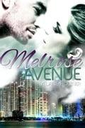 Melrose Avenue - Melanie Holzner