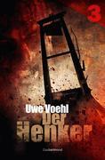 Uwe Voehl: Der Henker 3 ´ Strandhotel der sieben Schreie