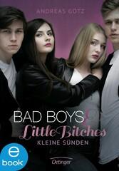 Bad Boys and Little Bitches - Kleine Sünden - Andreas Götz