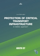Protection of Critical Transport Infrastructure - Lars Schnieder