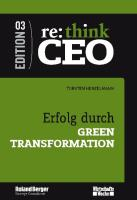 re: think CEO Edition 3 - Erfolg durch Green Transformation