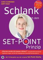 Schlank nach dem Set-Point-Prinzip