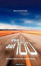 Von 0 Auf 100 - Auf Dem Highway Der Selbstfindung - Siedler Werner Paul