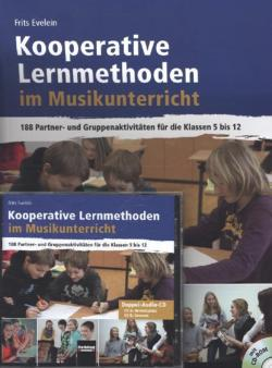 Kooperative Lernmethoden im Musikunterricht, m. 1 CD-ROM + 2 Audio-CDs