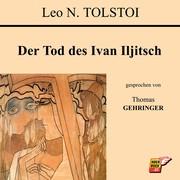 Leo N. Tolstoi: Der Tod des Ivan Iljitsch
