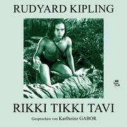 Rudyard Kipling: Rikki Tikki Tavi
