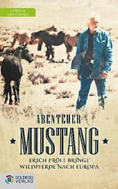 Abenteuer Mustang