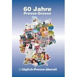 60 Jahre Presse-Grosso - Collectif