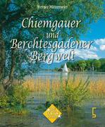 Hirschbichler, Albert: Chiemgau und Berchtesgadener Land