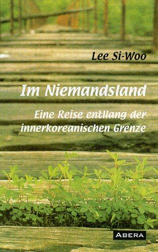 Lee, S: Im Niemandsland - Si-Woo Lee