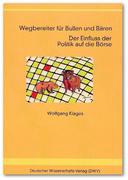 Klages, Wolfgang: Wegbereiter für Bullen und Bären