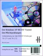 Der Windows XP MCDST Trainer
