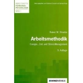 Arbeitsmethodik - Rainer W. Stroebe