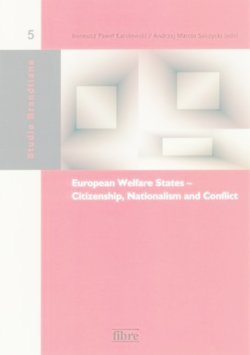 European Welfare States: Citizenship, Nationalizm and Conflict