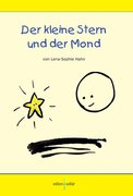 Hahn, Lena-Sophie: Der kleine Stern und der Mond