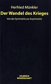 Der Wandel des Krieges: Von der Symmetrie zur Asymmetrie