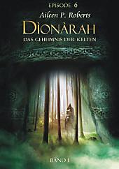 Dionarah 1, Episode 6
