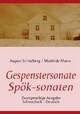 Die Gespenstersonate - Spök-sonaten - August Strindberg; J Porthun