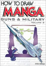 How to Draw Manga, Volume 17: Guns and Military, Volume 2