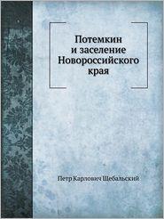 Potemkin I Zaselenie Novorossijskogo Kraya - Petr Karlovich