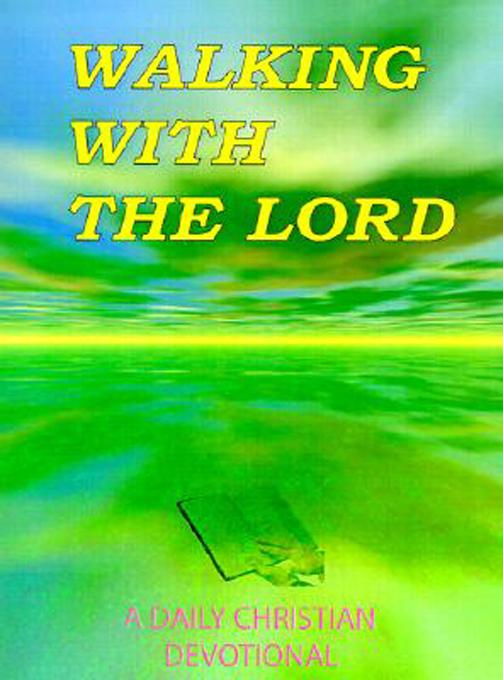 Walking With The Lord - A Christian Devotional als eBook von James Russell - James Russell