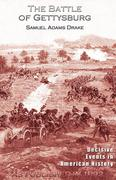 Drake, Samuel Adams: The Battle of Gettysburg 1863