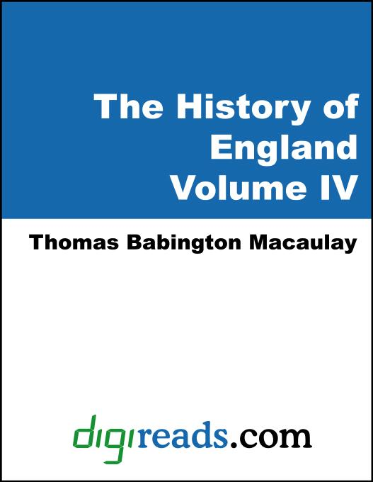 The History of England, Volume IV of V als eBook von Thomas Babington Macaulay - Neeland Media