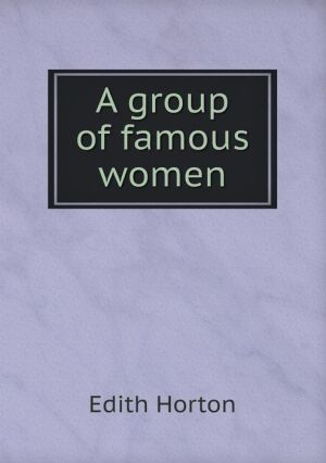 A group of famous women