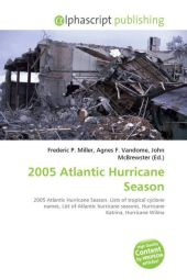 2005 Atlantic Hurricane Season - Frederic P. Miller