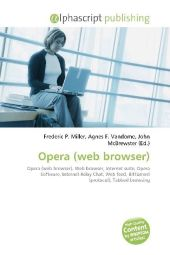 Opera (web browser) - Frederic P. Miller