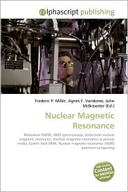 Nuclear Magnetic Resonance - Frederic P. Miller