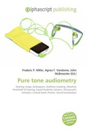 Pure tone audiometry - Frederic P. Miller