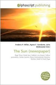The Sun (Newspaper) - Frederic P. Miller