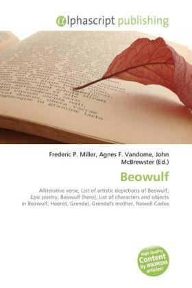 Beowulf - Miller, Frederic P. (Hrsg.) / Vandome, Agnes F. (Hrsg.) / McBrewster, John (Hrsg.)