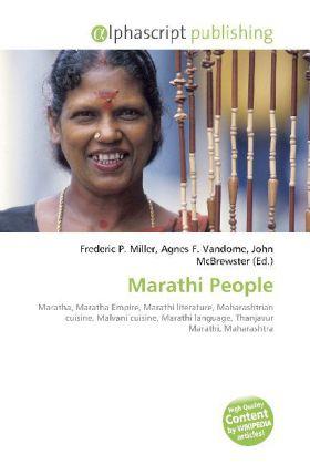 Marathi People - Miller, Frederic P. (Hrsg.) / Vandome, Agnes F. (Hrsg.) / McBrewster, John (Hrsg.)