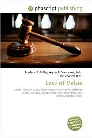 Law Of Value - Frederic P. Miller, Agnes F. Vandome, John McBrewster